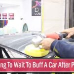 How Long To Wait To Buff A Car After Painting?��