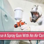 How To Use A Spray Gun With An Air Compressor?